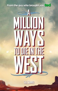 a-million-ways-to-die-in-the-west-posters-general